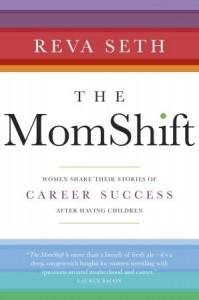 Mom Shift by Reva Seth