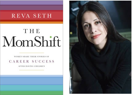 Mom Shift by Reva Seth