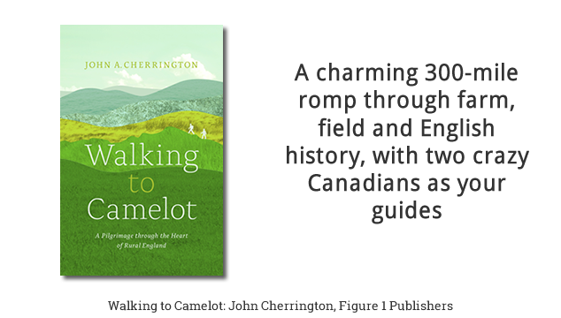 12-Week BC Bestseller: Walking to Camelot, a Pilgrimage through the Heart of Rural England