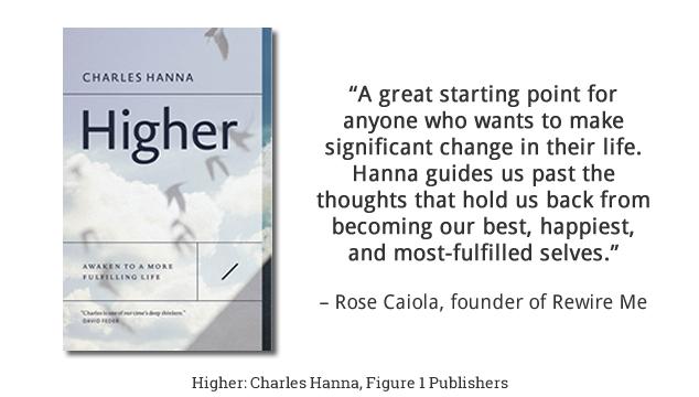 Higher: Awaken to a More Fulfilling Life
