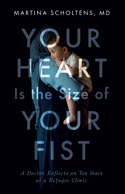Your Heart is the Size of Your Fist by Martina Scholtens