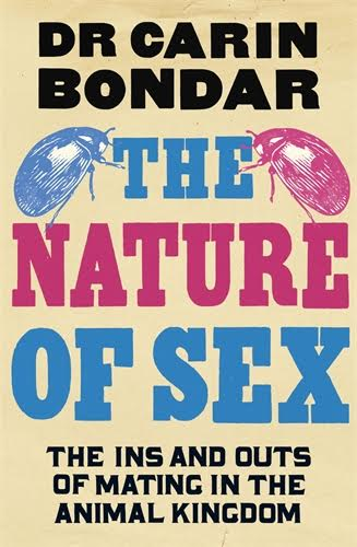 The Nature of Sex by Dr. Carin Bondar