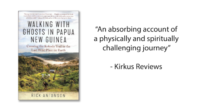 Walking With Ghosts in Papua New Guinea: Crossing the Kokoda Trail in the Last Place on Earth